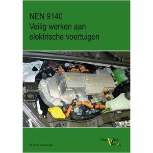 Boek NEN 9140 voor het veilig werken aan elektrische voertuigen van meetwinkel de leverancier van keurend en inspecterend nederland