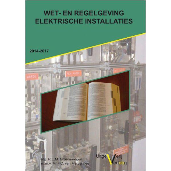 Boek wetgeving e-installaties van meetwinkel de leverancier van keurend en inspecterend nederland